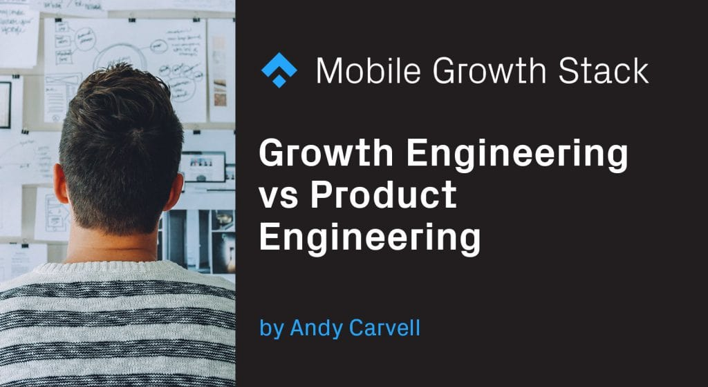 Growth Engineering vs Product Engineering