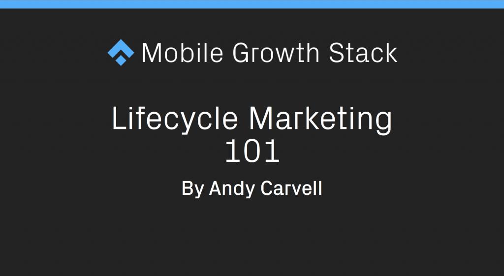 Lifecycle Marketing 101