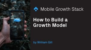 How to Build a Growth Model