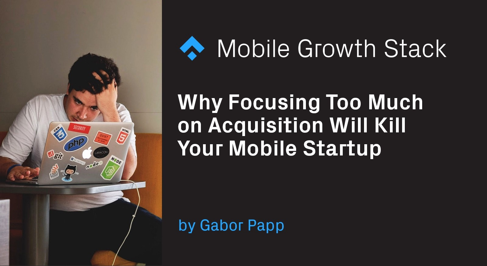 hy Focusing Too Much on Acquisition Will Kill Your Mobile Startup