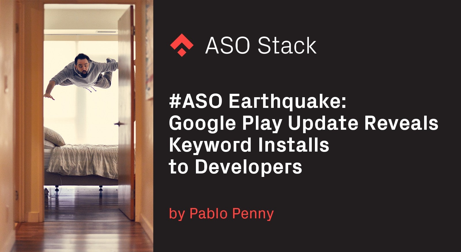 #ASO Earthquake- Google Play Update Reveals Keyword Installs to Developers