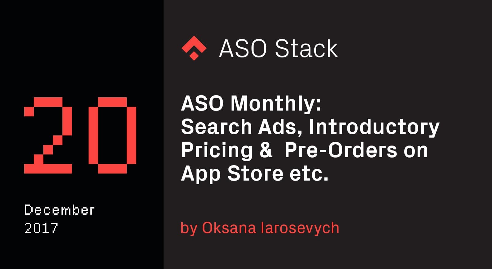 ASO Monthly #20 December 2017- Search Ads Basic, Introductory Pricing & Pre-Orders on App Store etc. -min