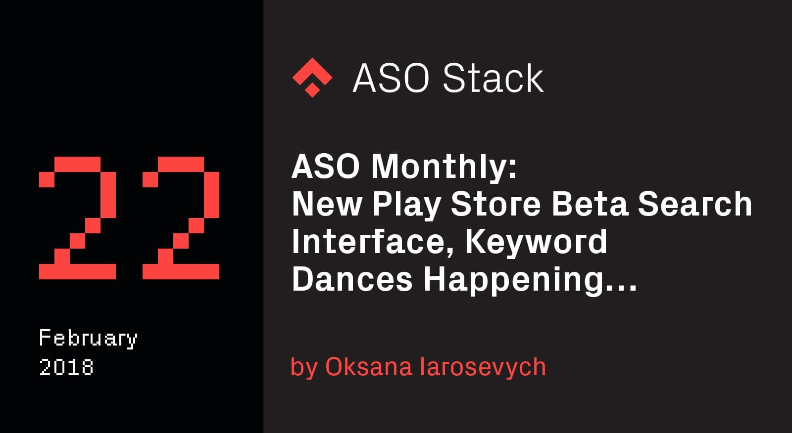 ASO Monthly #22 February 2018- New Play Store Beta Search Interface, Keyword Dances Happening… -min