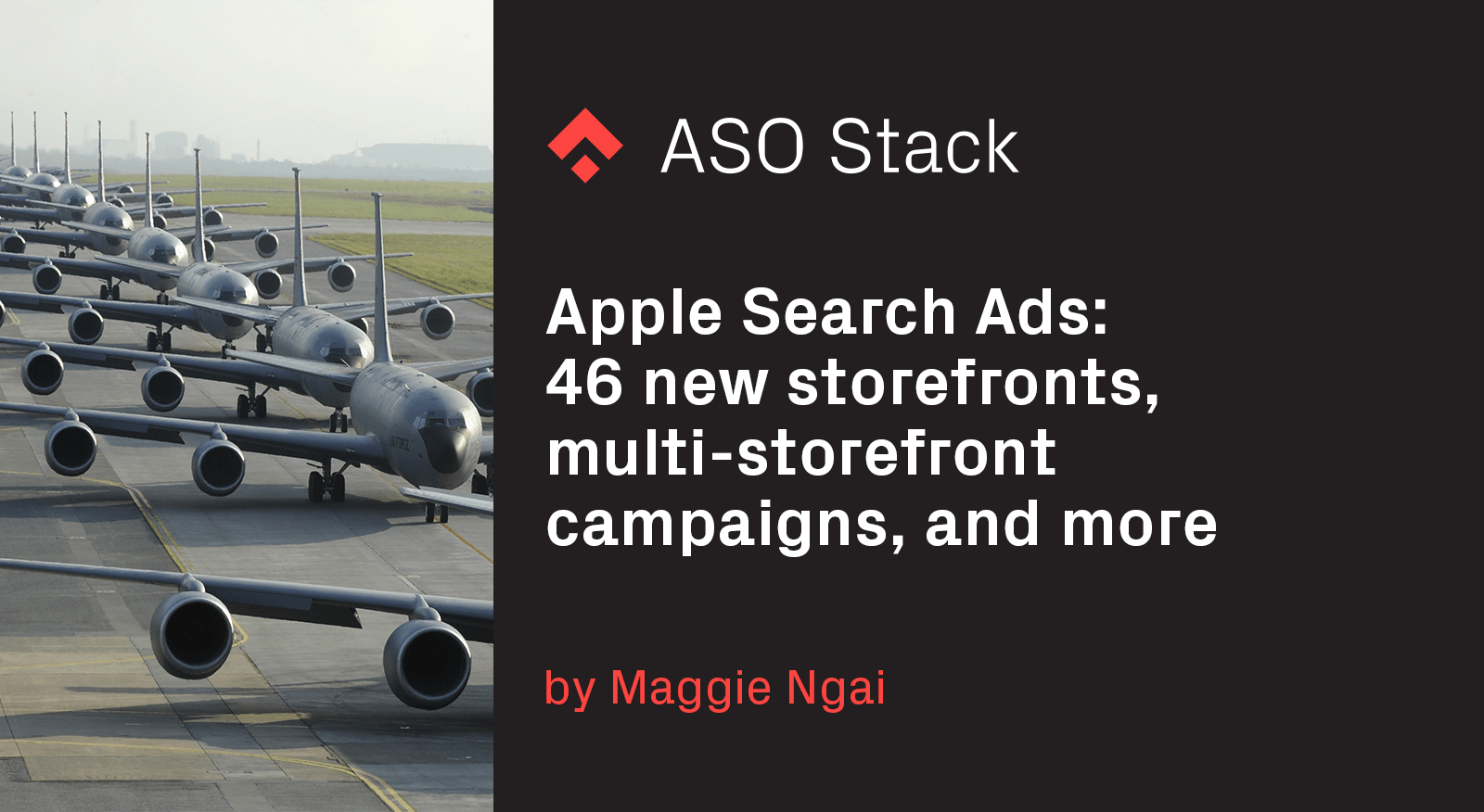 Apple Search Ads- 46 new storefronts, multi-storefront campaigns, and more