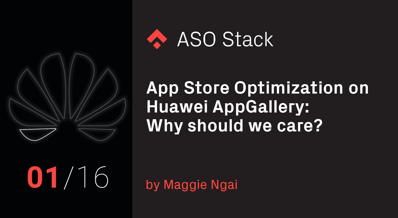 App Store Optimization on Huawei's AppGallery App Store- Why Should We Care?