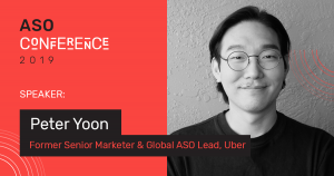 Peter Yoon — Former Senior Marketer & Global ASO Lead, Uber