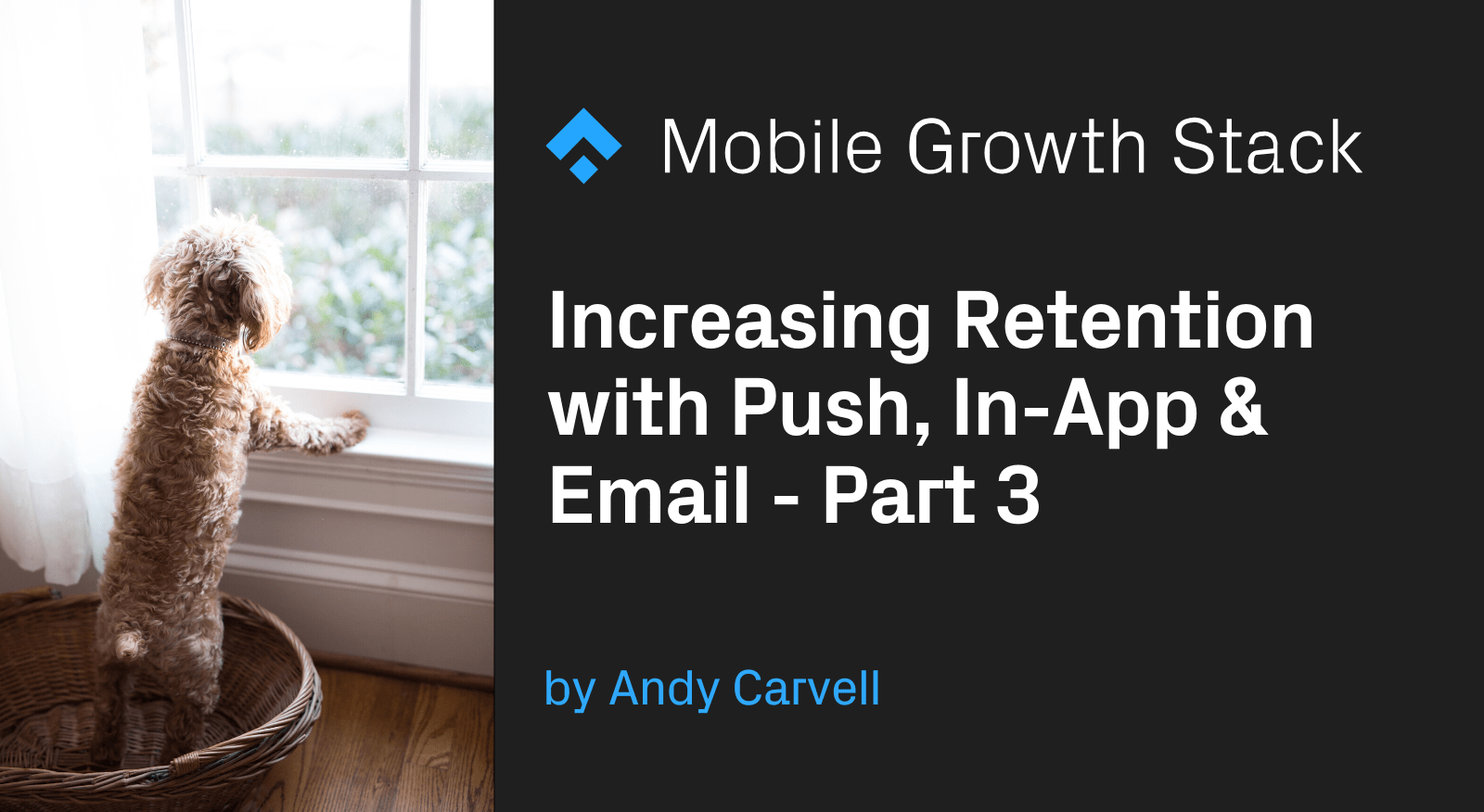 Increasing Retention with Push, In-App and Email Part 3- Implementing the Strategy