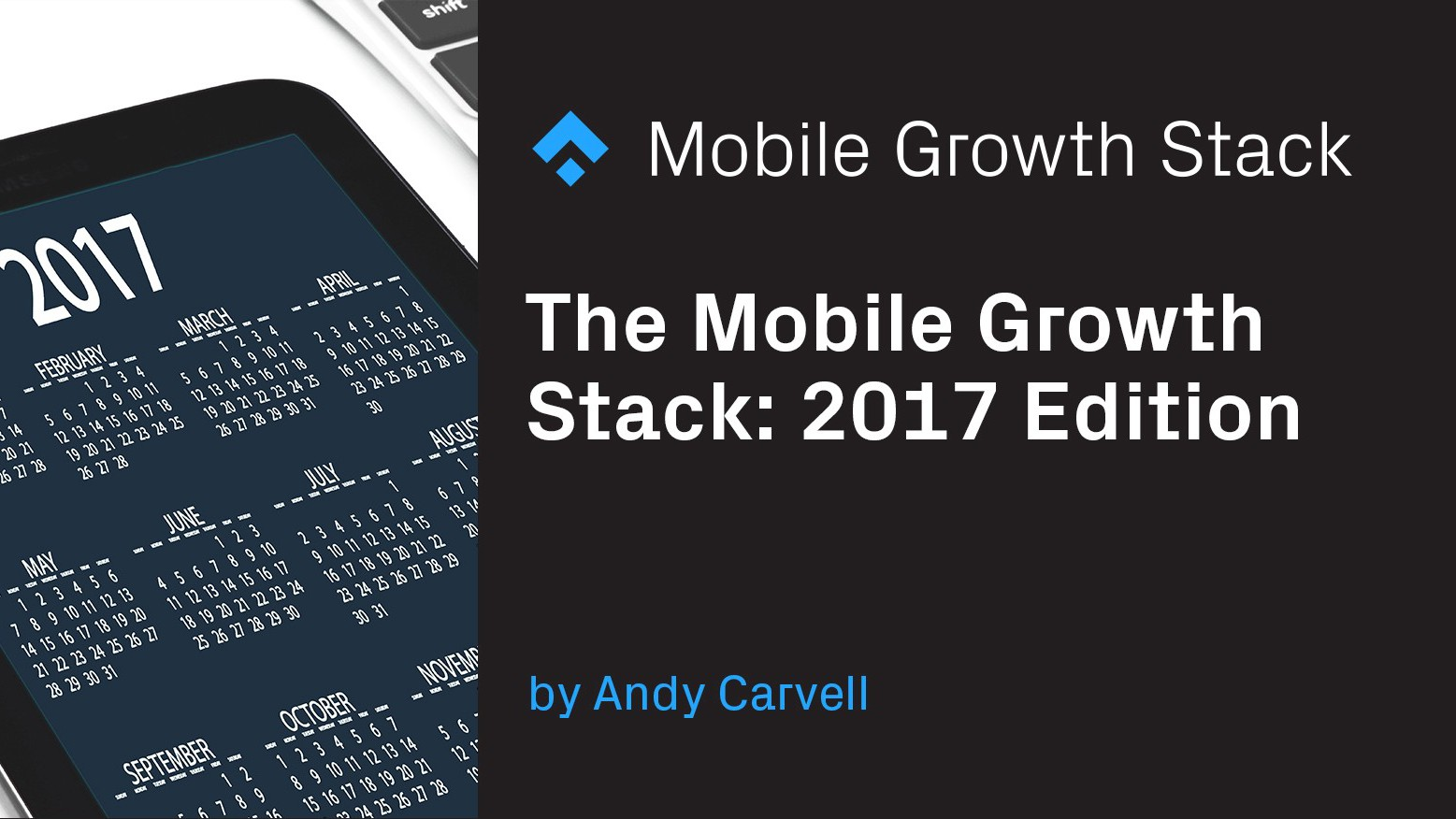 mobile growth stack 2017 edition