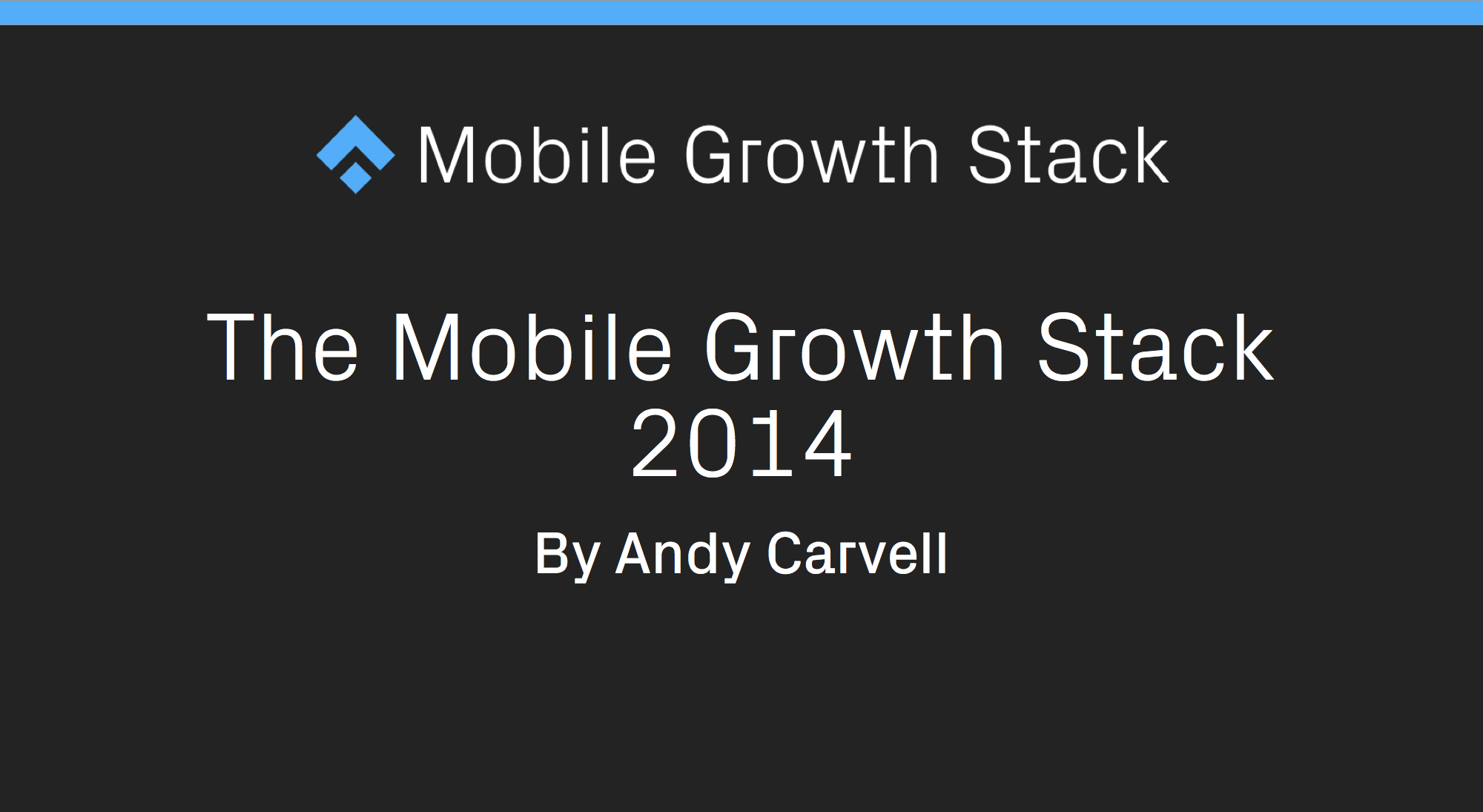 the mobile growth stack 2014