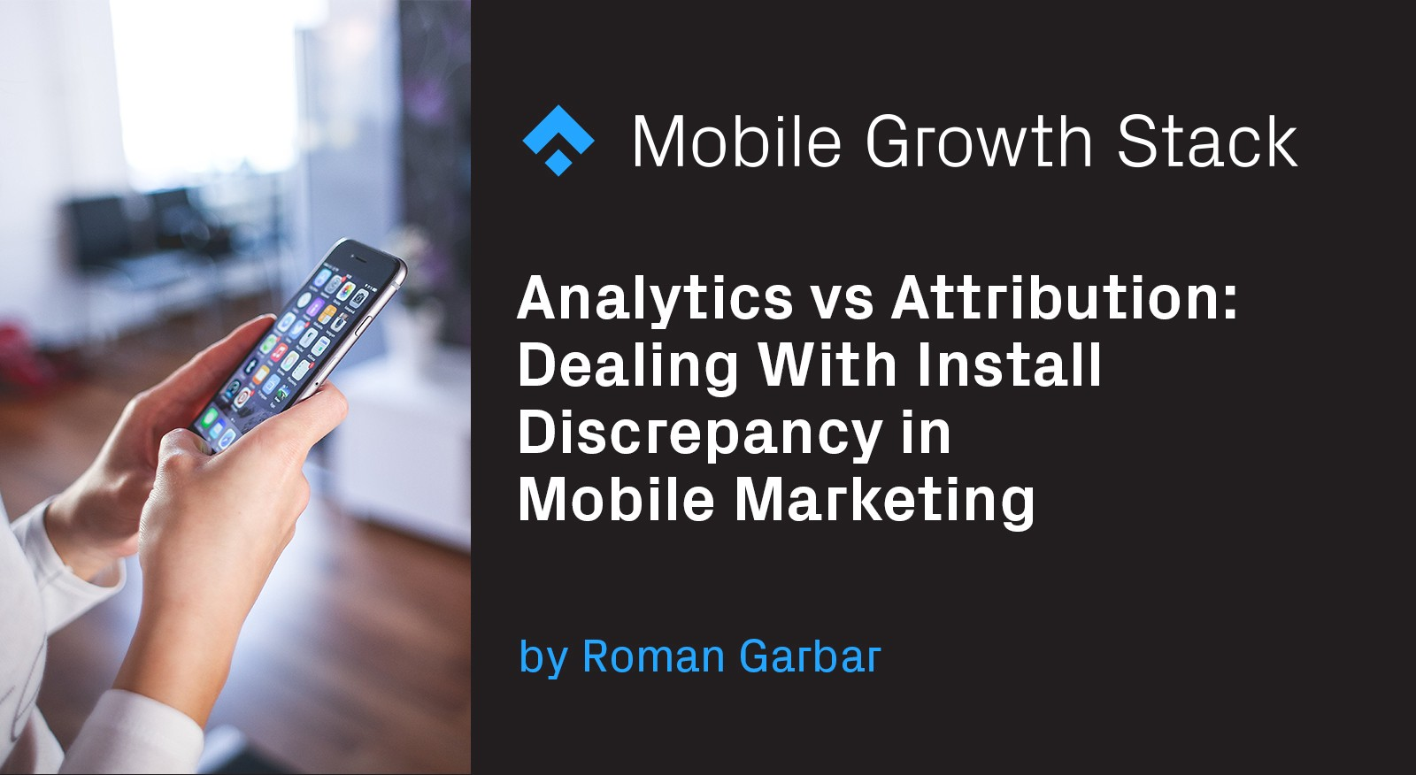 Analytics vs Attribution: Dealing With Install Discrepancy in Mobile Marketing