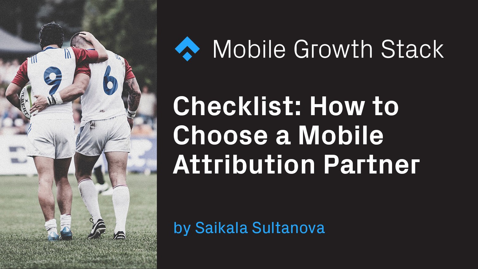 Checklist- How to Choose a Mobile Attribution Partner
