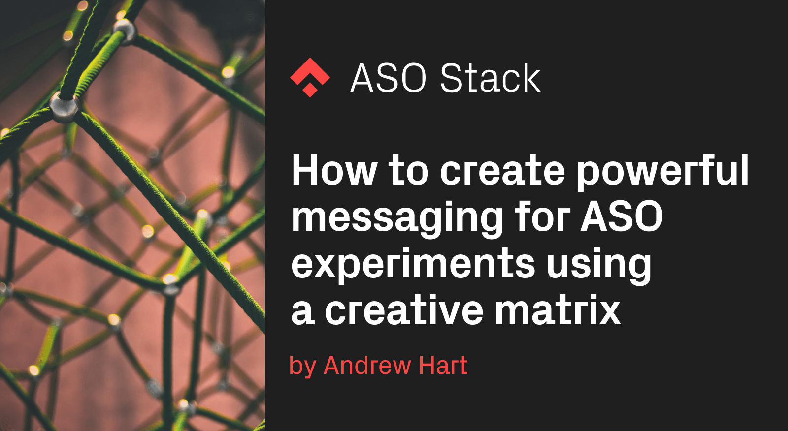 How to create powerful messaging for ASO experiments using a creative matrix