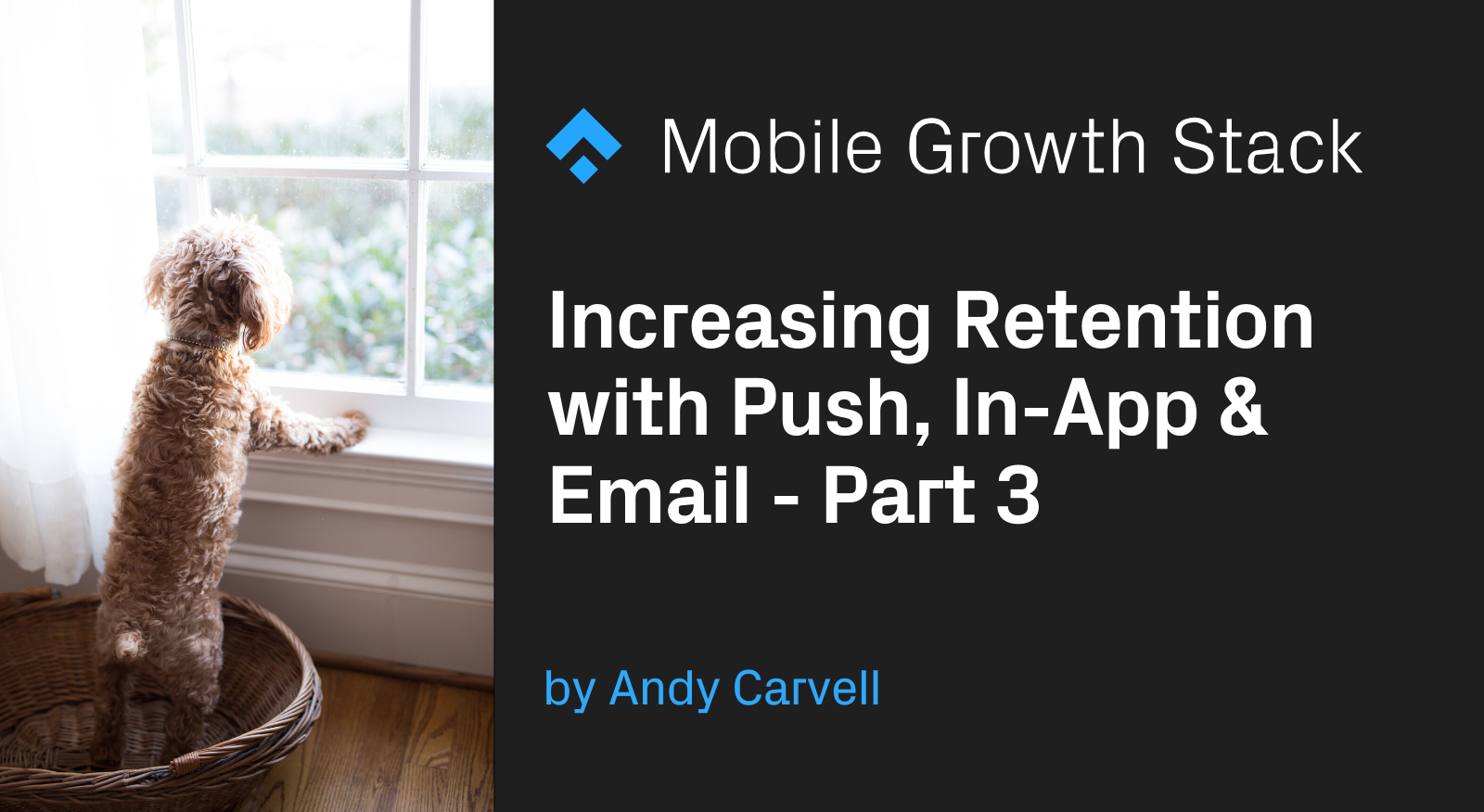 Increasing Retention with Push, In-App and Email Part 3: Implementing the Strategy