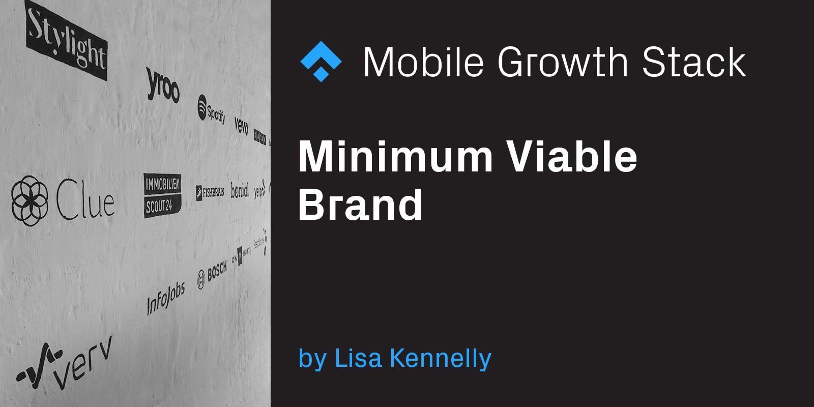 Minimum Viable Brand