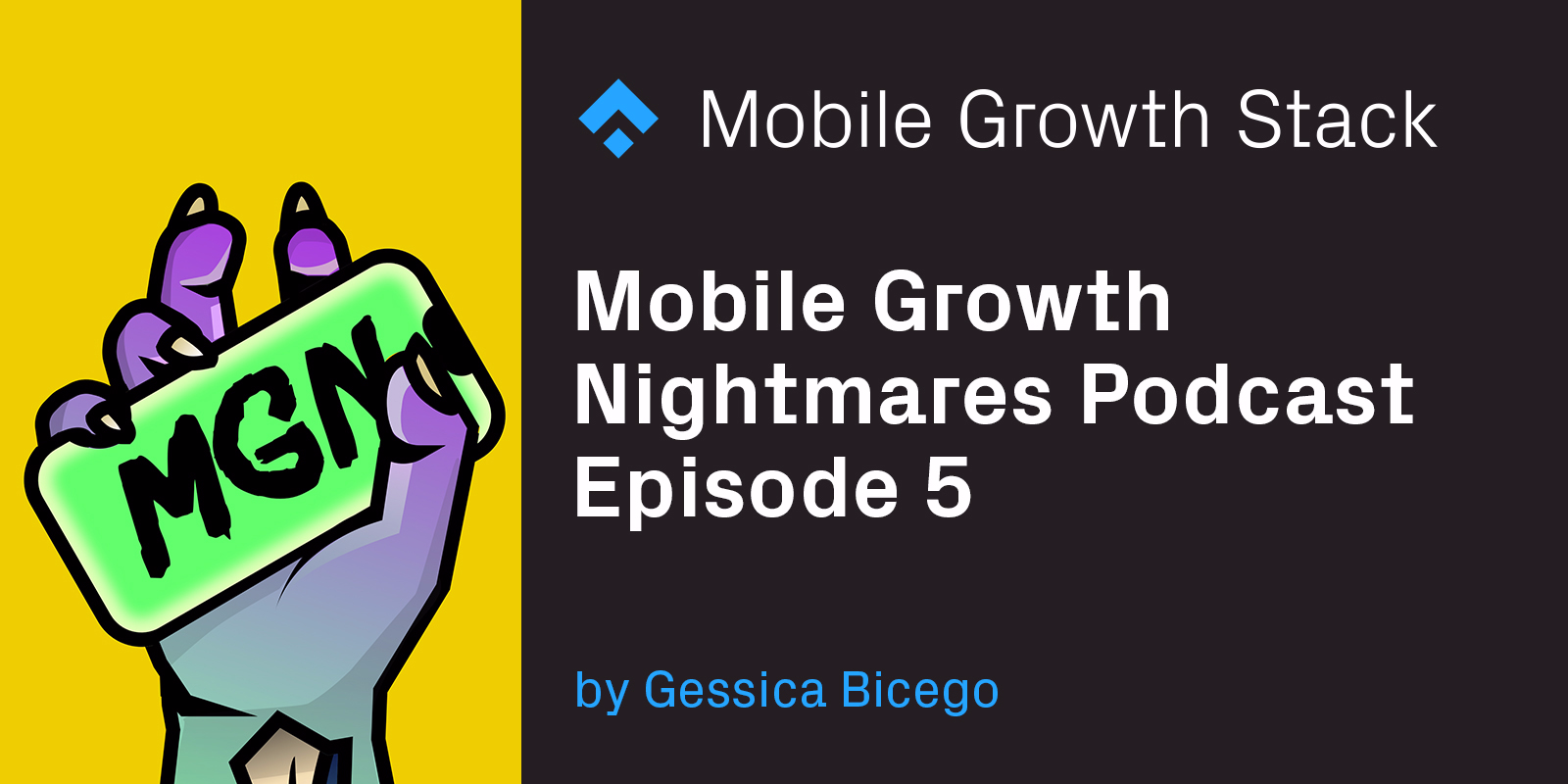 Mobile Growth Nightmares Episode 5— Lisa Kennelly from Fishbrain