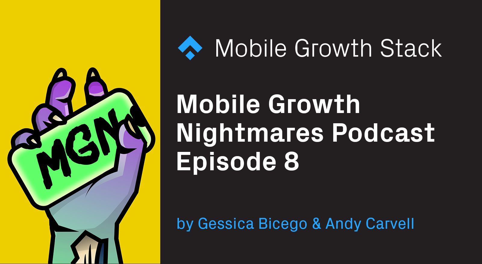 Mobile Growth Nightmares Episode 8 — Recorded at MAU 2019 with Adam Lovallo, the mastermind behind grow.co & Fabien-Pierre Nicolas, VP of Marketing at SmartNews