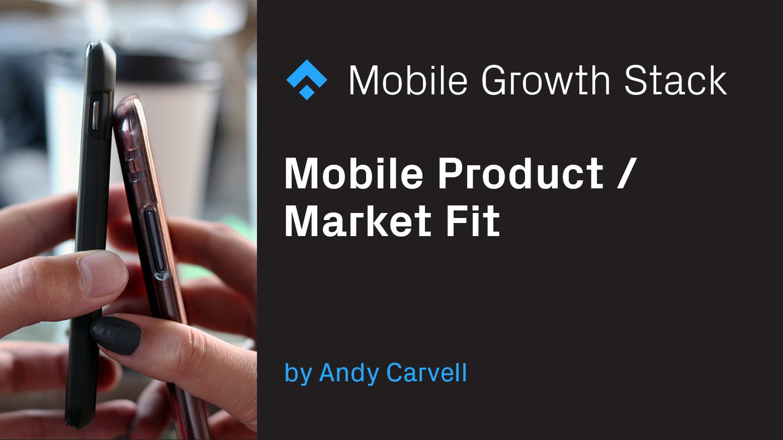 Mobile Product/Market Fit