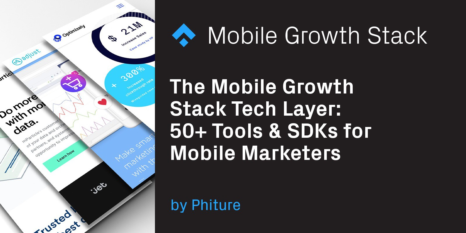 The Mobile Growth Stack Tech Layer: 50+ Tools & SDKs for Mobile Marketers