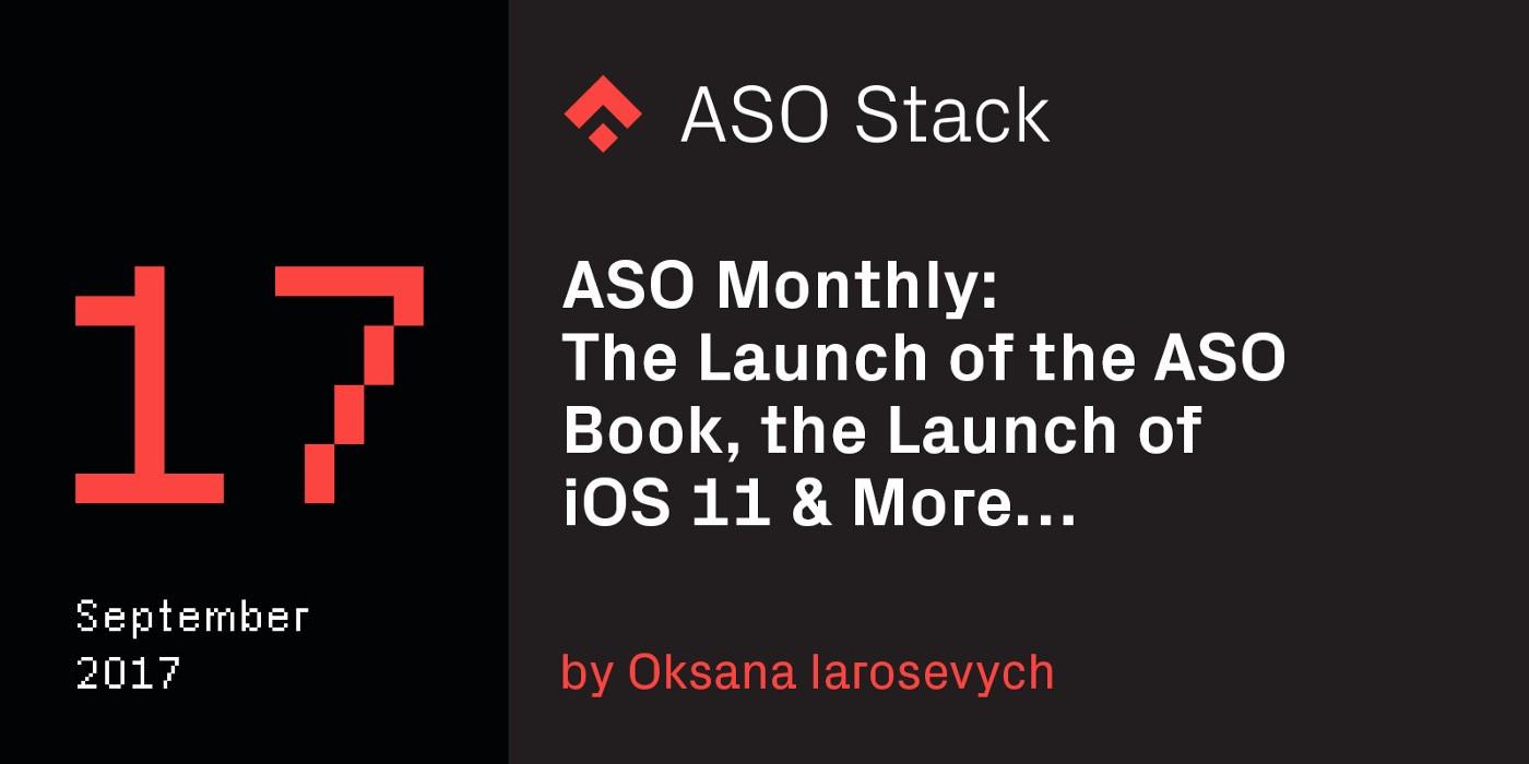 ASO Monthly #17: September 2017