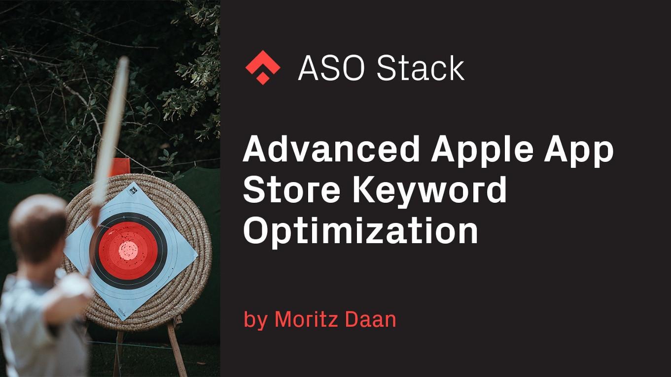 Advanced Apple App Store keyword optimization