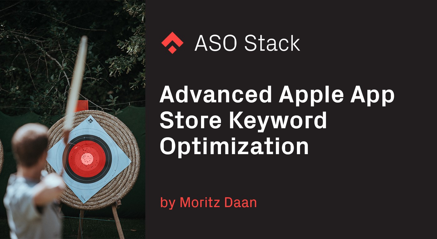Advanced Apple App Store keyword optimization