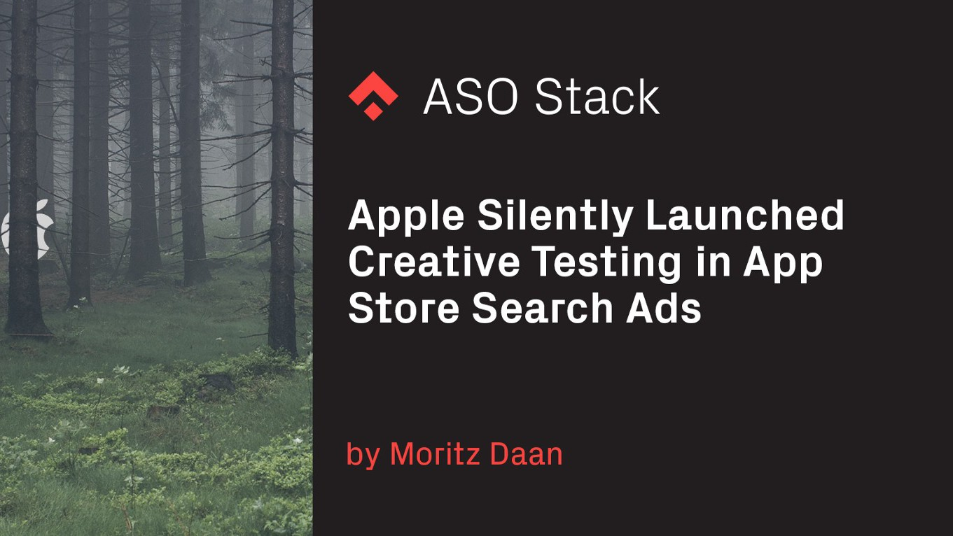 Apple Silently Launched Creative Testing in App Store Search Ads
