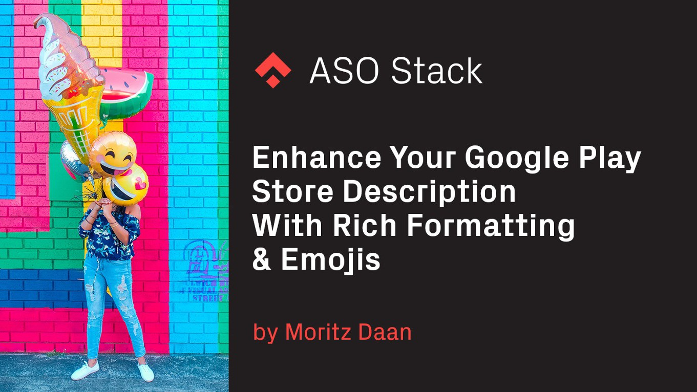 Enhance Your Google Play Store Description With Rich Formatting & Emojis