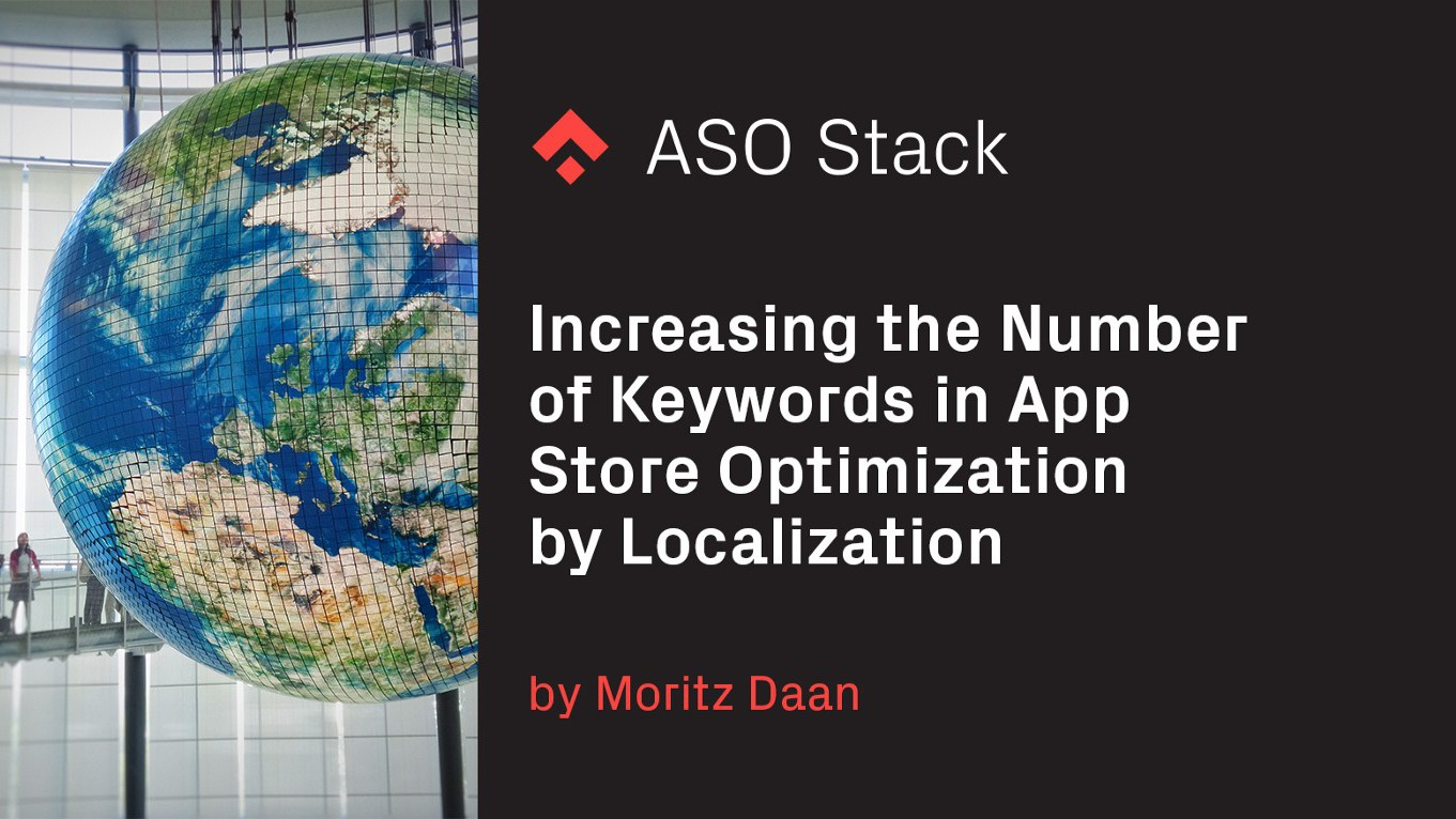 Increasing the Number of Keywords in App Store Optimization by Localization