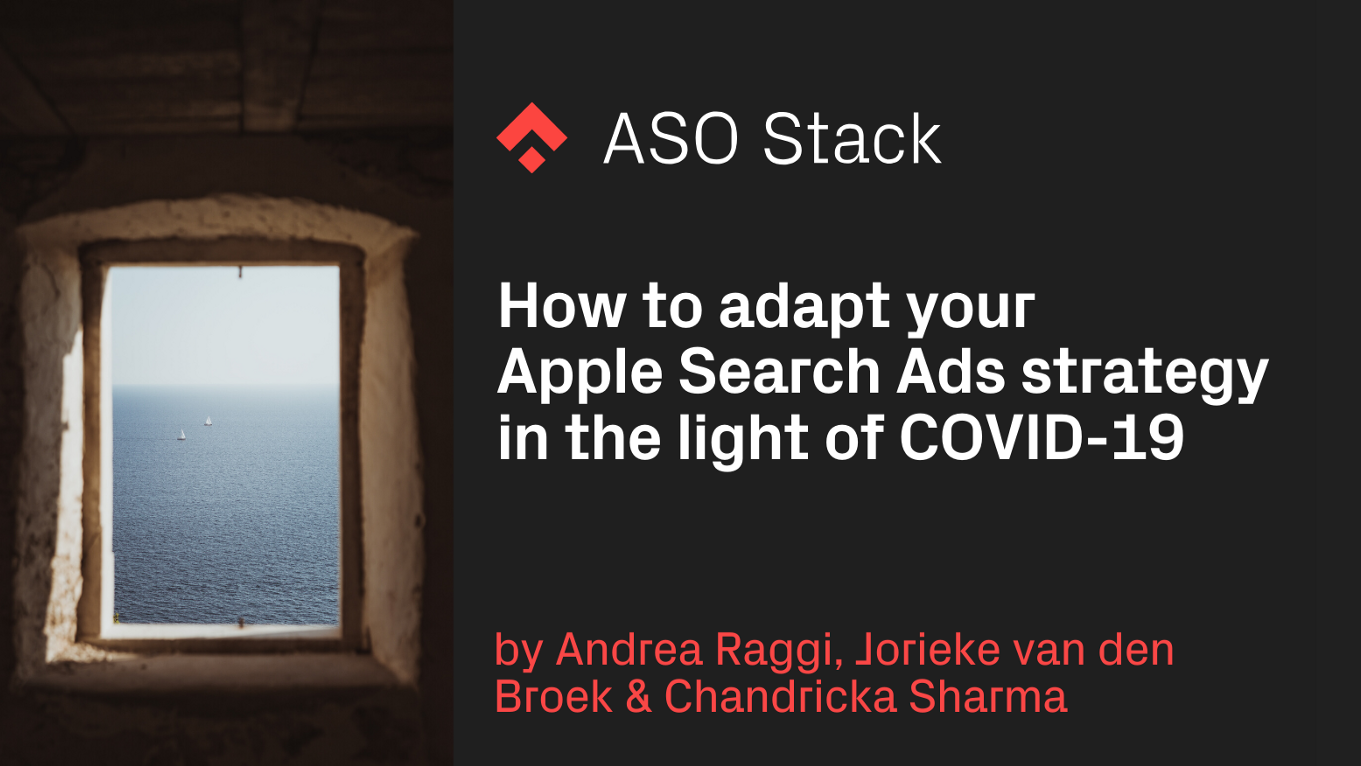 How to adapt your Apple Search Ads strategy in the light of COVID-19