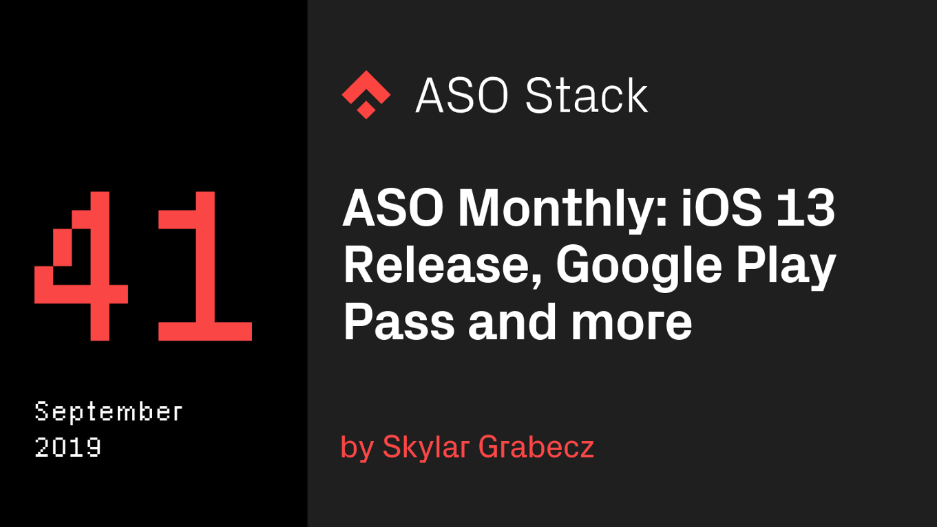 ASO Monthly September 2019: iOS 13 Release, New Play Store In-App Review Prompt Preview, and Google Play Pass