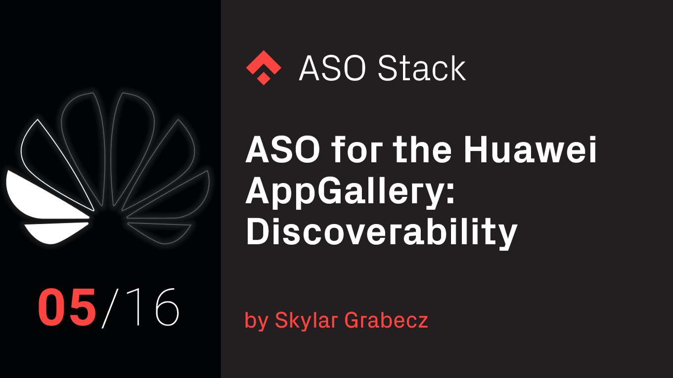 ASO for the Huawei AppGallery: Discoverability