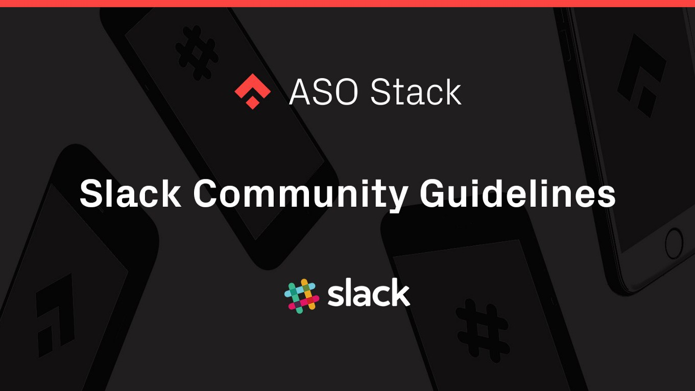 ASOStack — Slack Community Guidelines