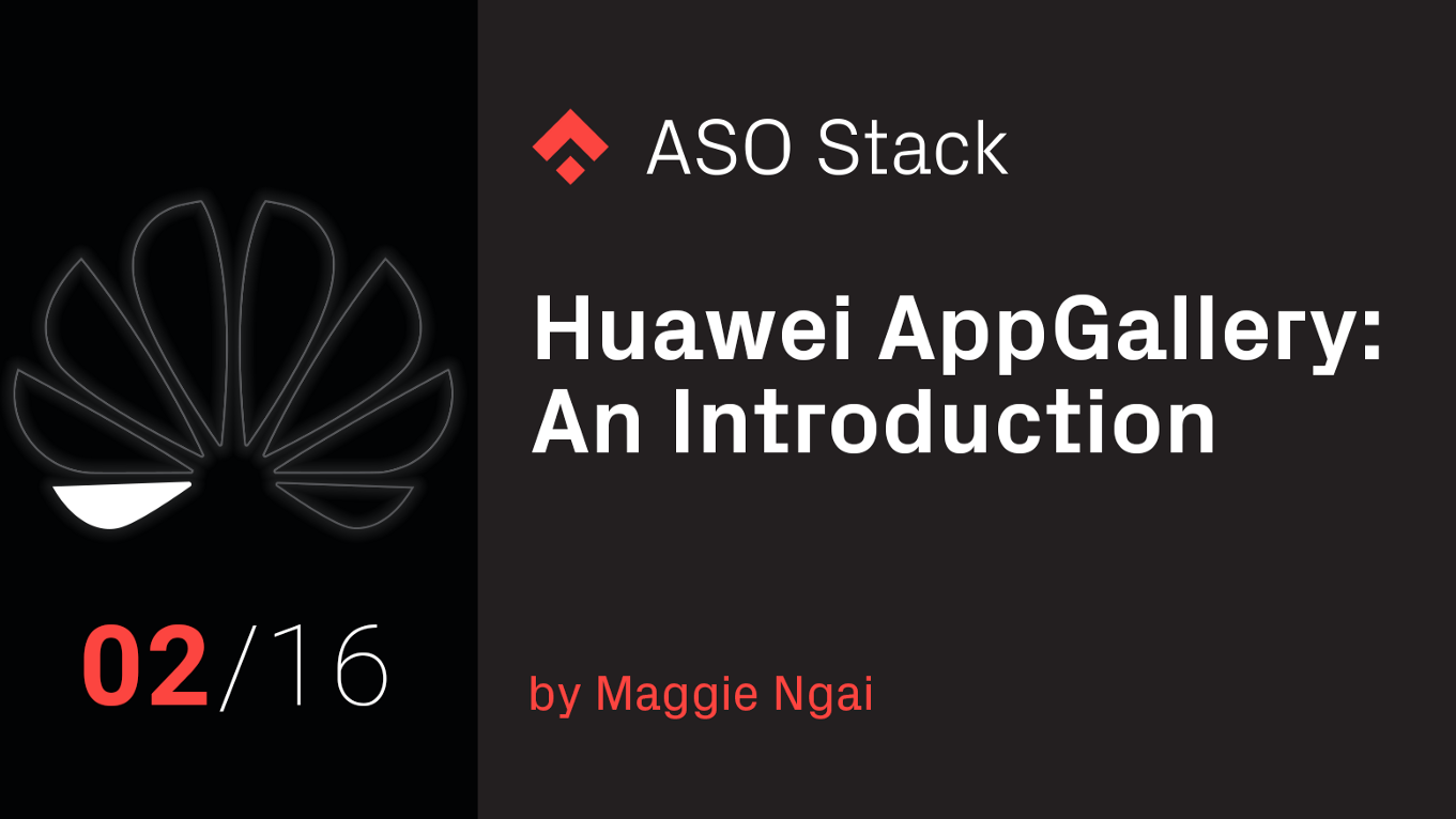 Huawei AppGallery: An Introduction