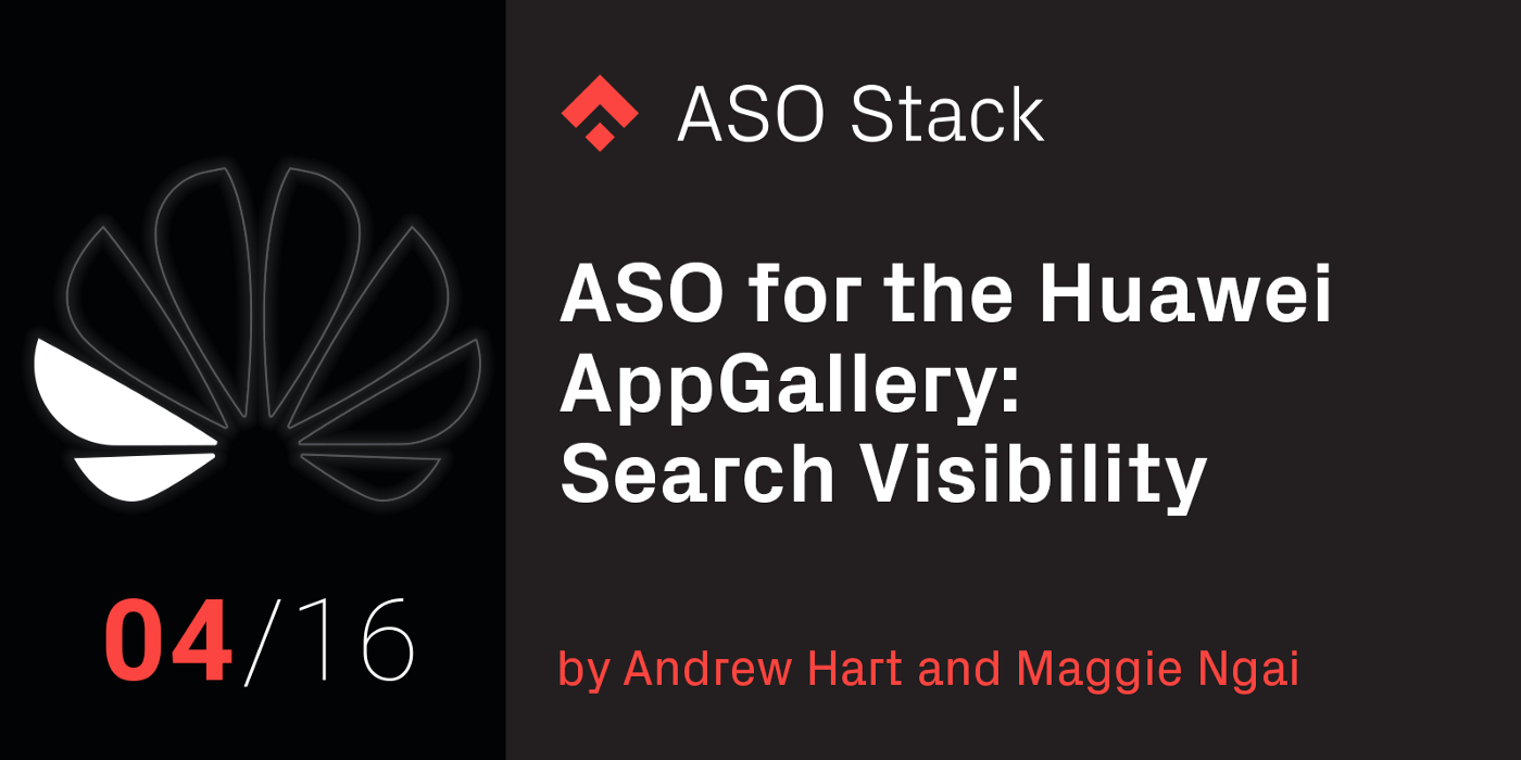 Huawei AppGallery: Search Visibility