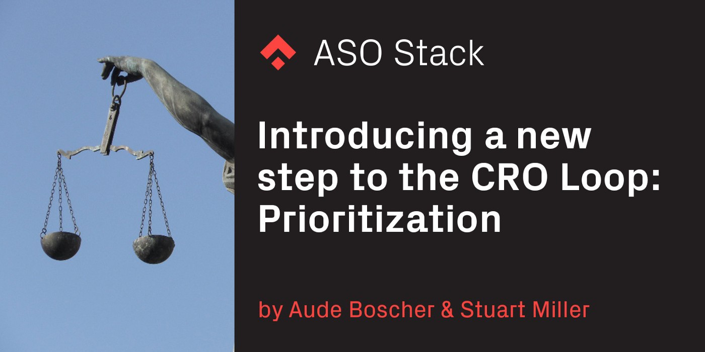 Introducing a New Step to the CRO Loop: Prioritization