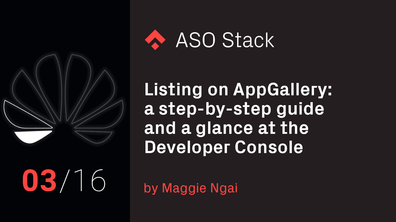 Listing on AppGallery: A step-by-step guide and a glance at the Developer Console