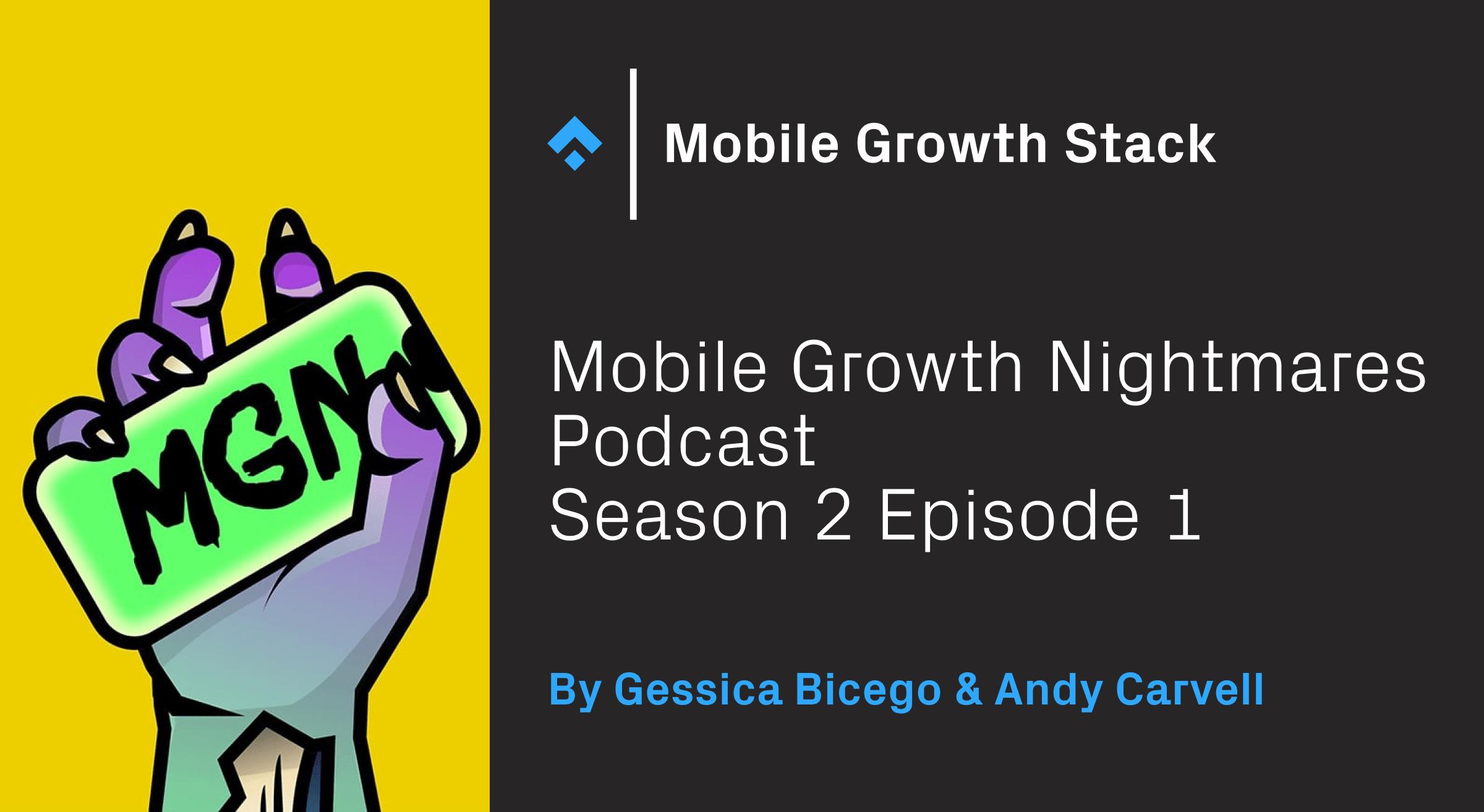 mobile growth nightmares season 2 episode 1