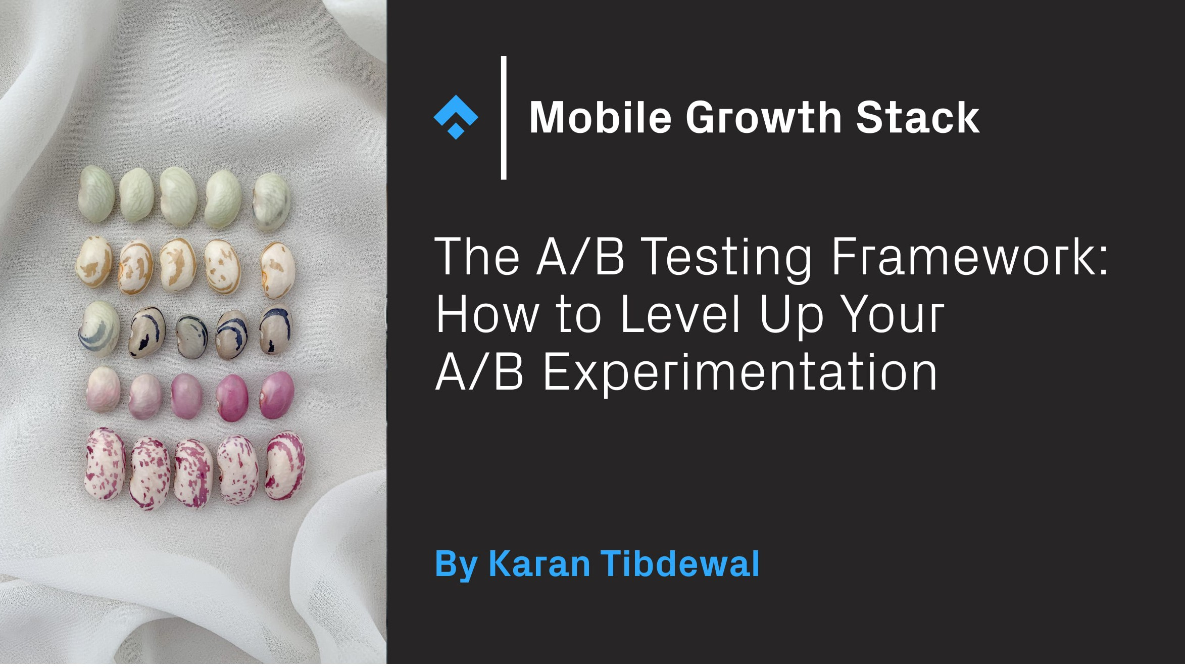 The A/B Testing Framework: How to Level Up Your A/B Experimentation
