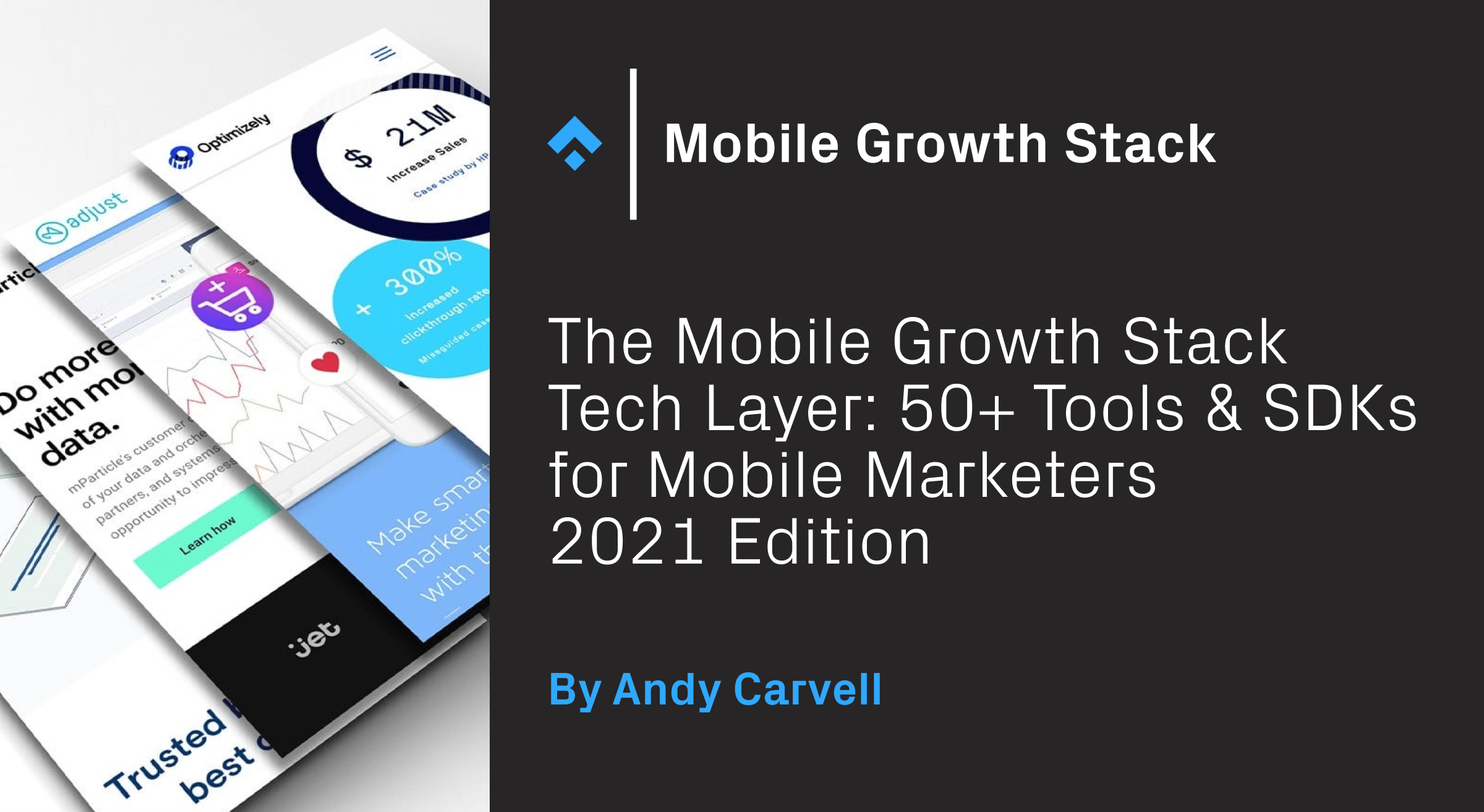 Mobile Growth Stack Tech Layer