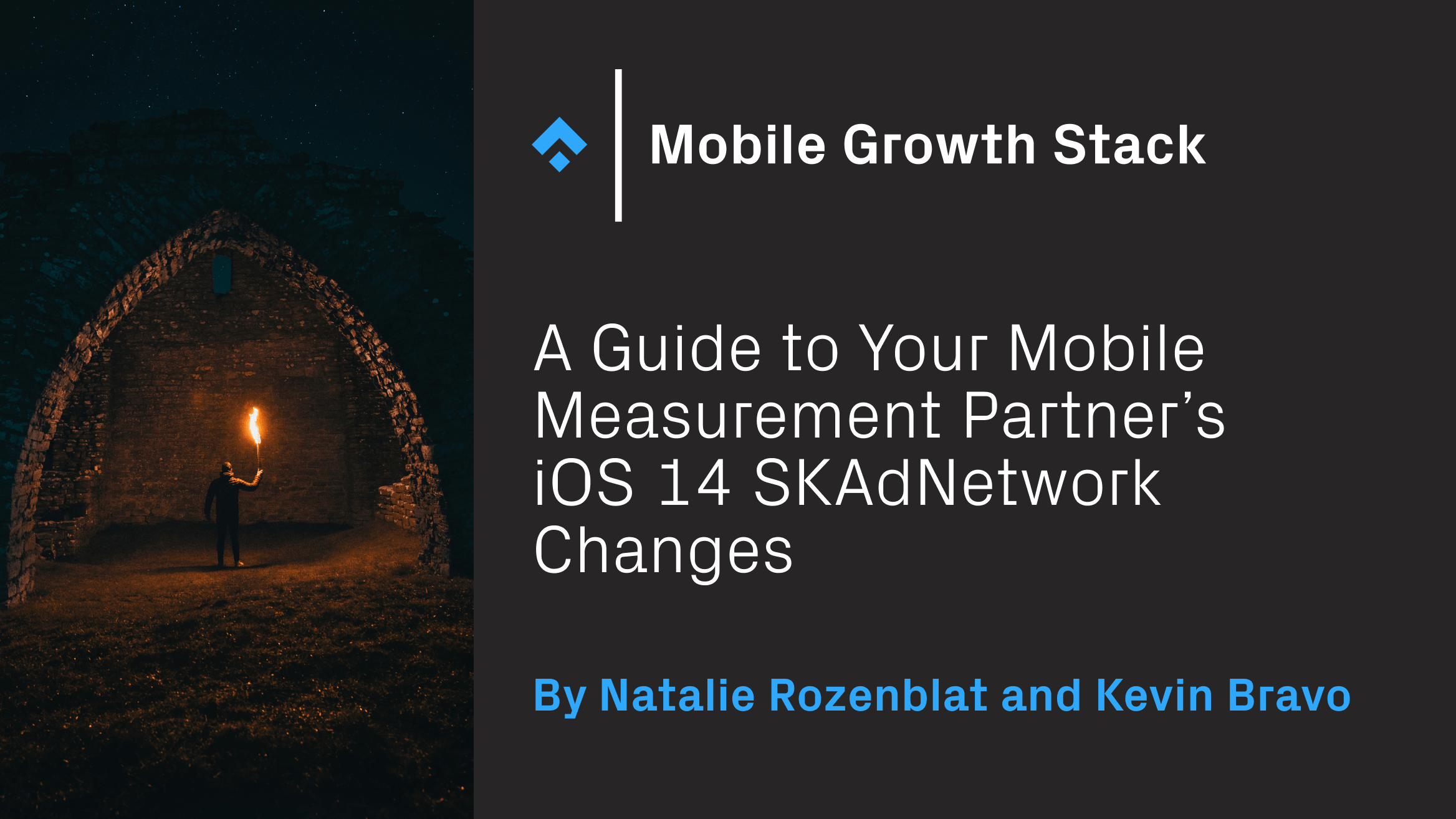 A Guide to Your Mobile Measurement Partner's iOS 14 SKAdNetwork Changes