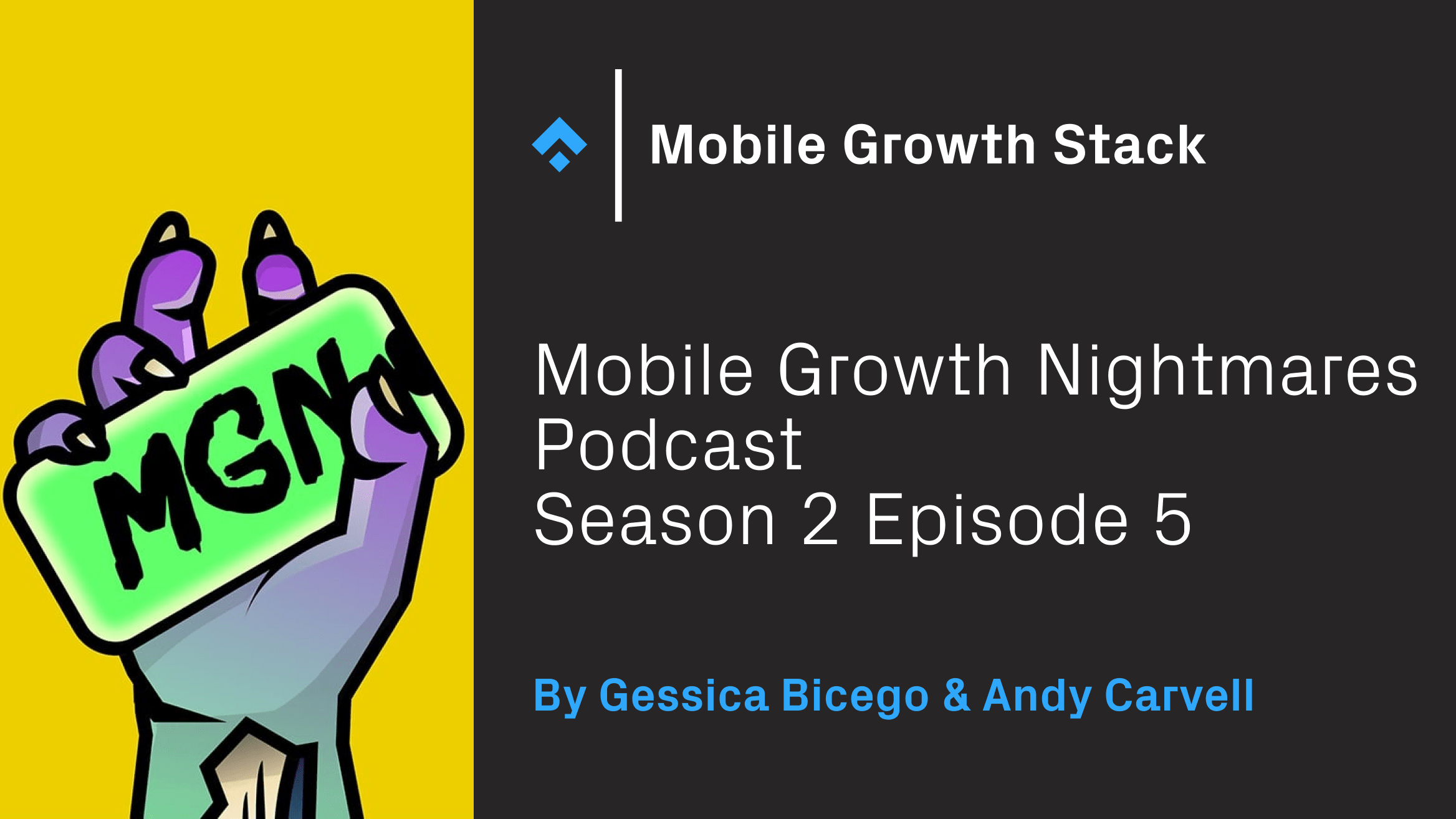 Mobile Growth Nightmares Episode 5