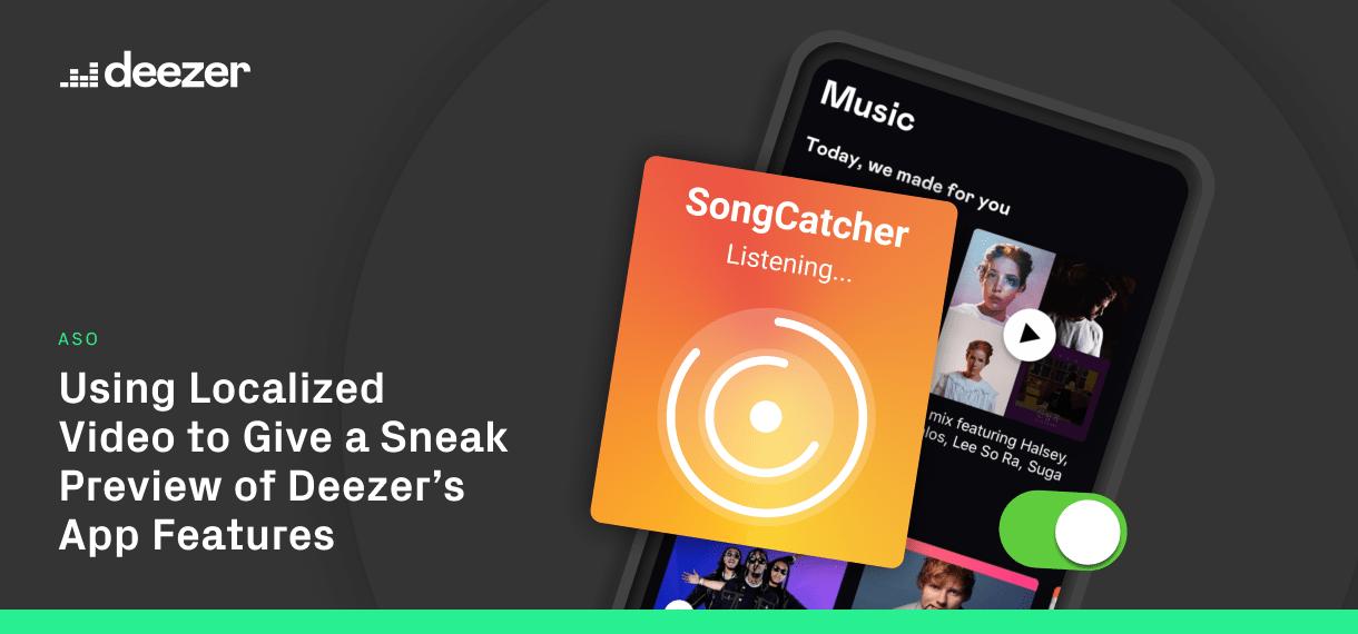 Deezer app preview case study