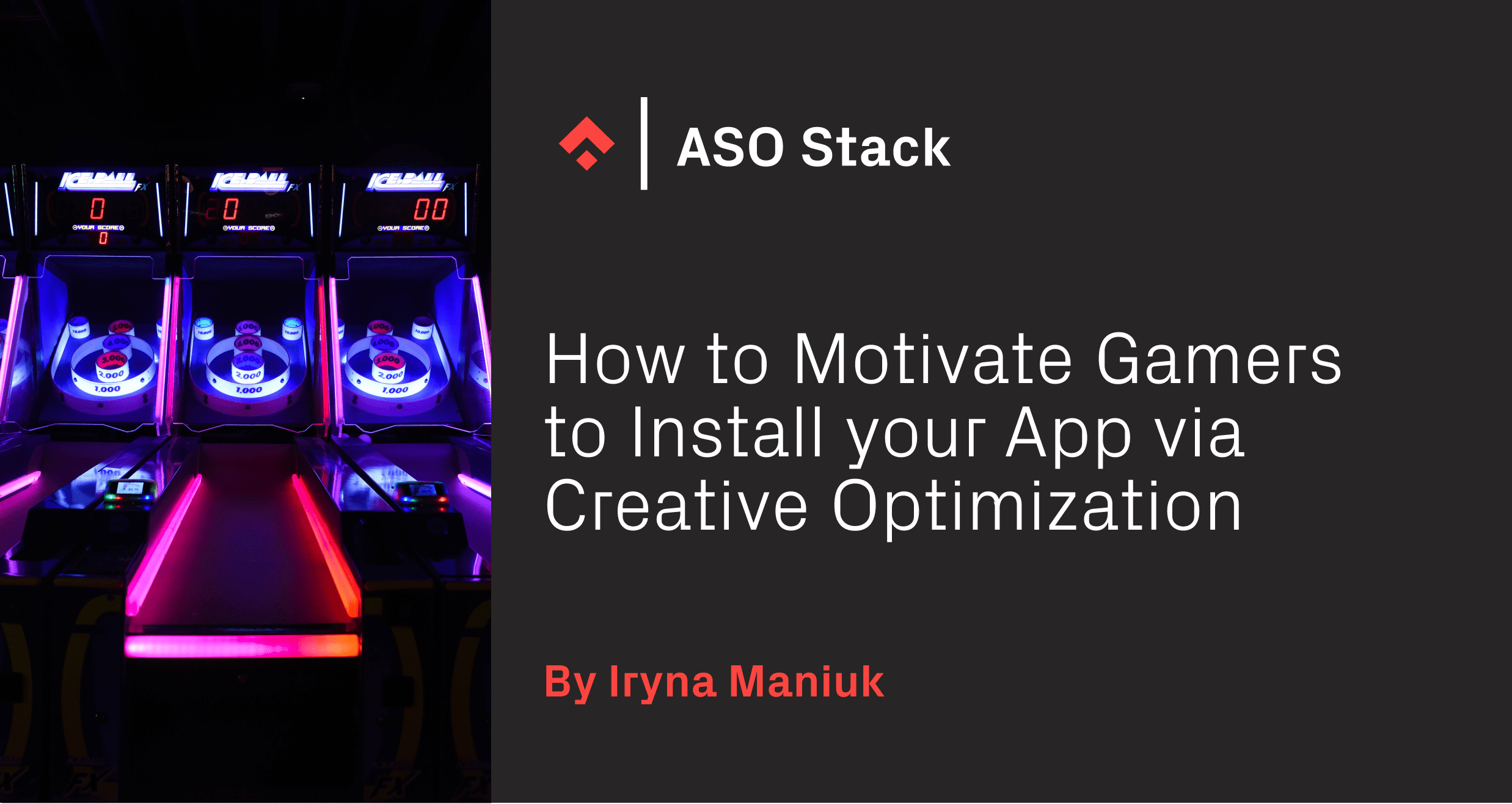 How to Motivate Gamers to Install your App via Creative Optimization