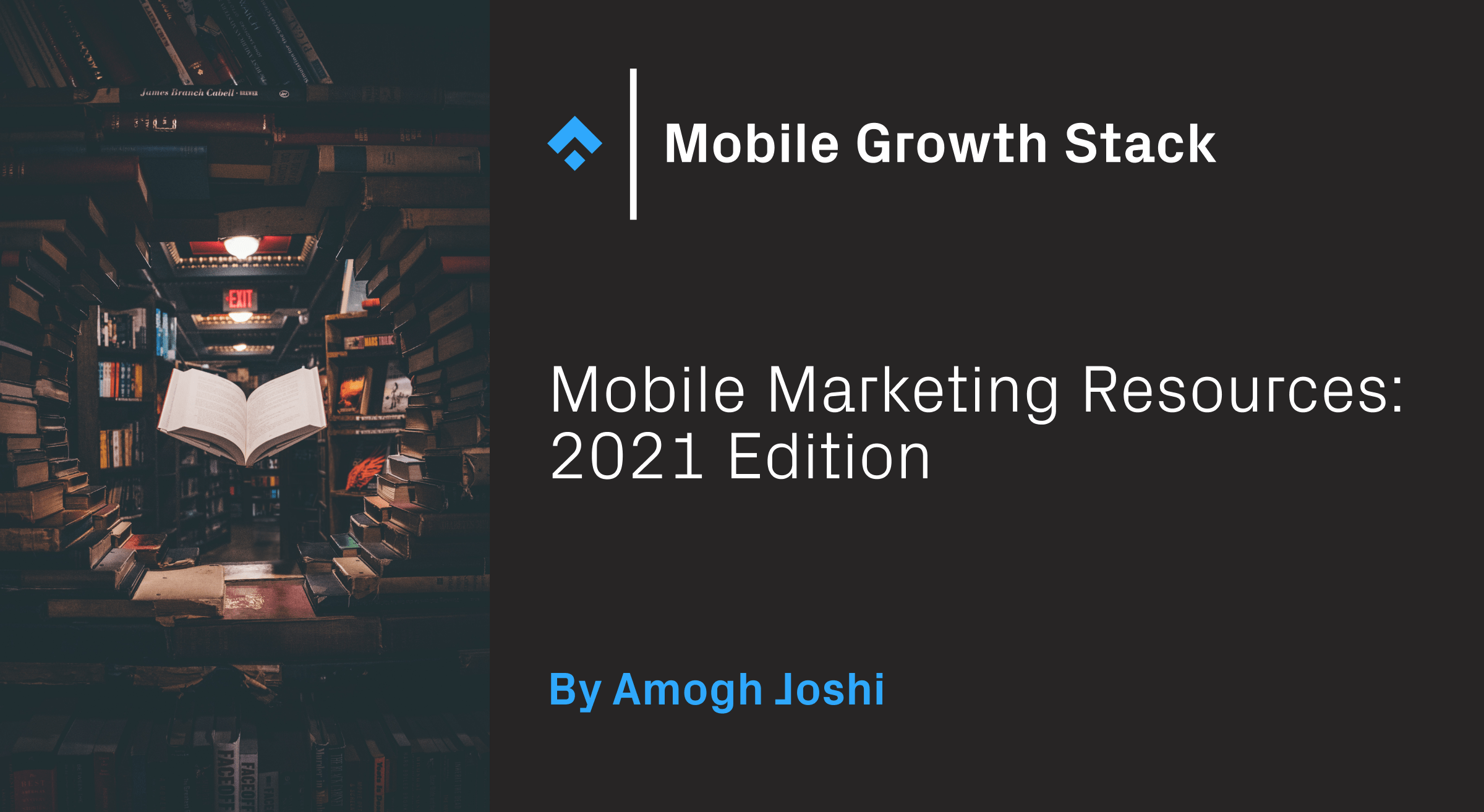 Mobile Marketing Resources: 2021 Edition